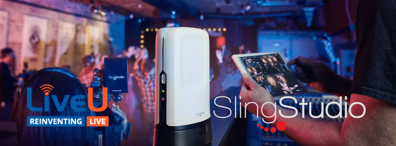 Live streaming products LiveU and SlngStudio