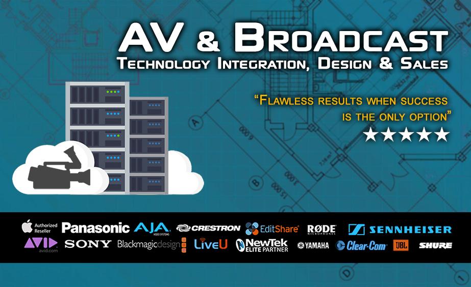 AV Broadcast Phoenix Arizona Integration Design Sales