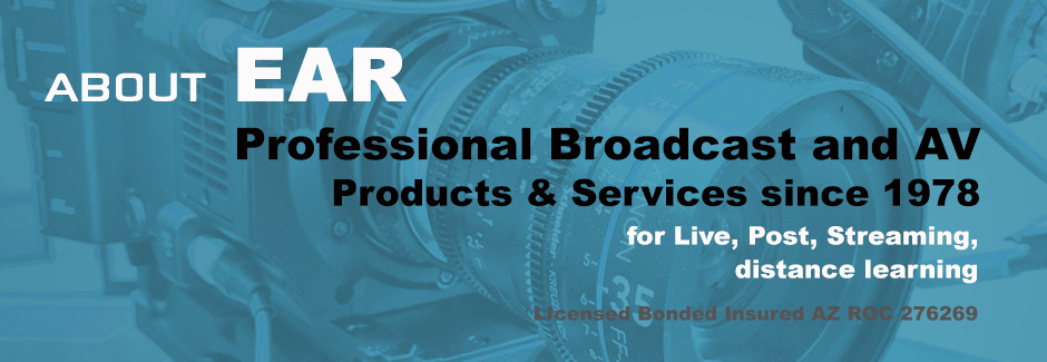 About EAR professional audio video broadcast AV since 1978